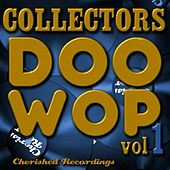 Collectors Doo Wop, Vol. 1 by Various Artists