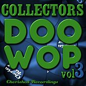 Collectors Doo Wop, Vol. 3 by Various Artists