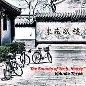 The Sounds of Tech House Vol. 3 - Single by Various Artists