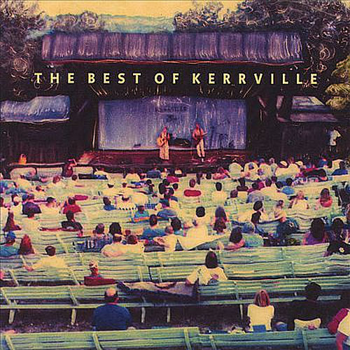 The Best of the Kerrville Folk Festival by Various Artists