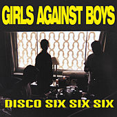 Disco 666 by Girls Against Boys
