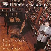 Famous Last Words by Al Stewart