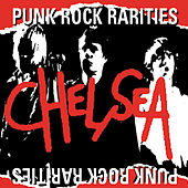 Punk Rock Rarities by Chelsea