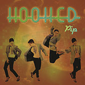Hooked by Pip