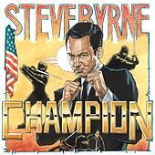 Champion by Steve Byrne