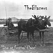 Live At Festival Place by The Blazers