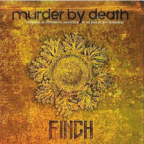 Finch by Murder By Death