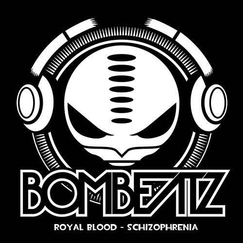 Schizophrenia by Royal Blood