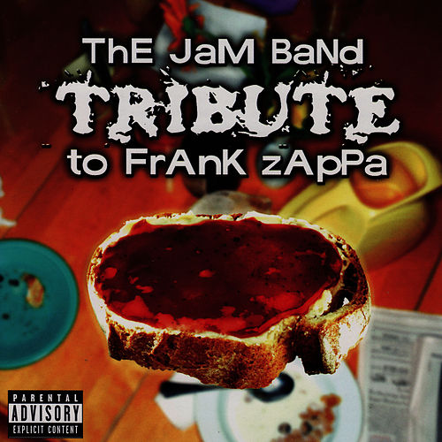 The Jam Band Tribute To Frank Zappa by Frank Zappa