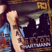 B. E. T. O. N. by Hartmann