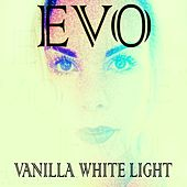 Vanilla White Light by Evo