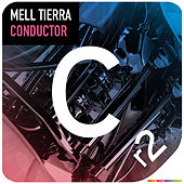 Conductor by Mell Tierra