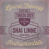 Lyrical Theology, Pt. 1: Theology (Instrumentals) by Shai Linne
