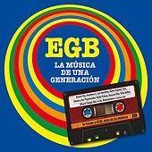 EGB. La música de una generación by Various Artists