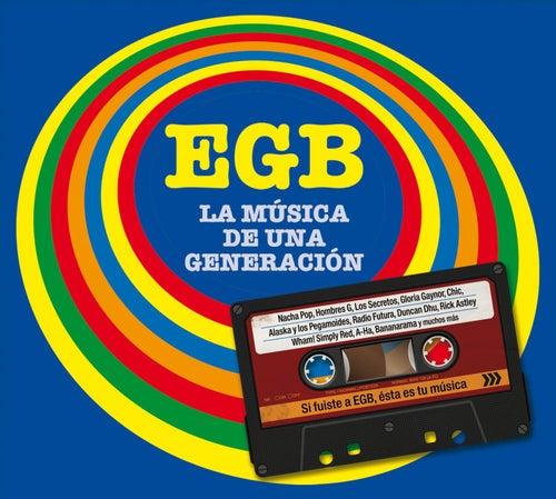EGB. La música de una generación by Various Artists