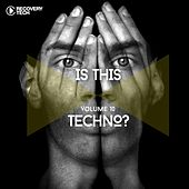 Is This Techno?, Vol. 10 by Various Artists