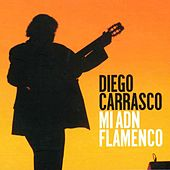 Mi ADN Flamenco by Diego Carrasco
