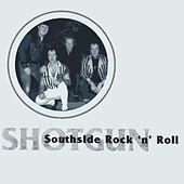 Southside Rock 'n' Roll by Shotgun