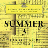 Summer 3 - Recomposed By Max Richter - Vivaldi: The Four Seasons von Max Richter