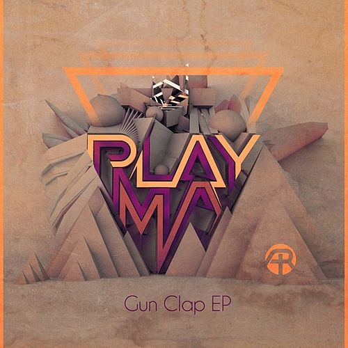 Gun Clap EP by Playma