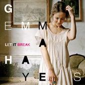 Let It Break by Gemma Hayes