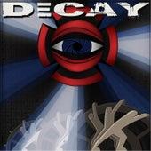 Decay by Galt Aureus