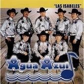 Las Isabeles by Conjunto Agua Azul (1)