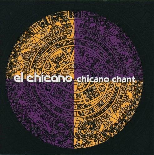 Chicano Chant by El Chicano