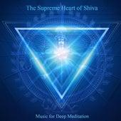 The Supreme Heart of Shiva: Om Namah Shivaya & Chanting Om by Music For Meditation