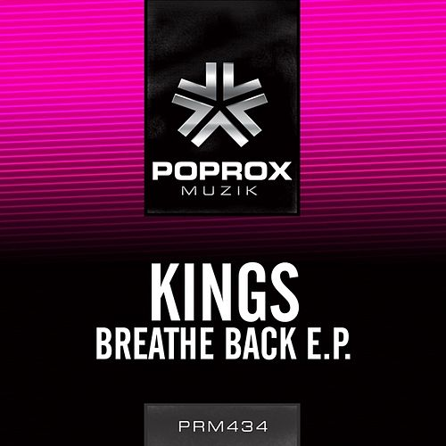 Breathe Back E.P. by The Kings