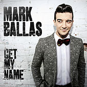 Get My Name by Mark Ballas
