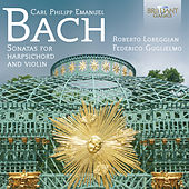 C.P.E. Bach: Sonatas for Harpsichord and Violin by Roberto Loreggian