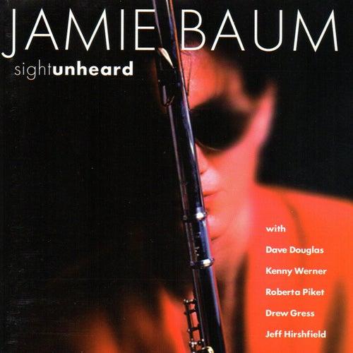 Sight Unheard by Jamie Baum
