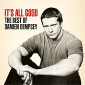 It's All Good - The Best of Damien Dempsey by Damien Dempsey