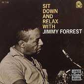 Sit Down And Relax With Jimmy Forrest by Jimmy Forrest