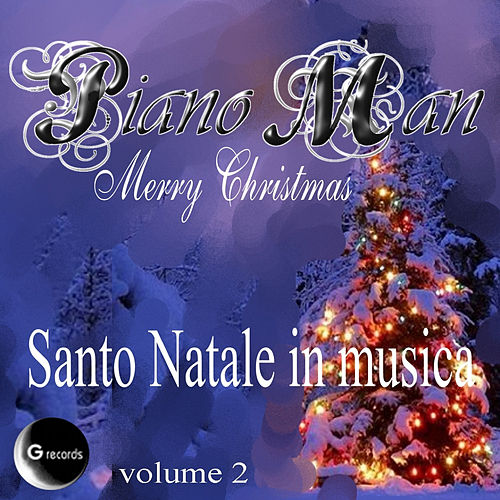 Santo Natale in musica, vol. 2 by Piano Man