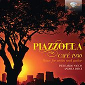 Piazzolla: Café 1930, Music for Violin and Guitar by Piercarlo Sacco