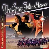 The Great Film Heroes by Oberaargauer Brass Band