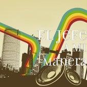A Mi Manera by El Jefe