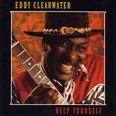 Help Yourself by Eddy Clearwater