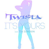It's Yours by Twista