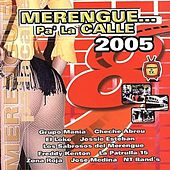 Merengue Pa' La Calle 2005 by Various Artists