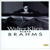 Walter Klien Plays Brahms by Various Artists