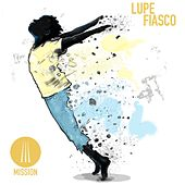 Mission by Lupe Fiasco