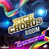 Rich Chrous Riddim by Various Artists