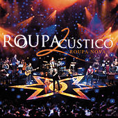 Roupacústico 2 by Roupa Nova