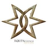 Roupacústico by Roupa Nova