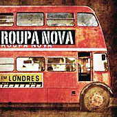Roupa Nova em Londres by Roupa Nova