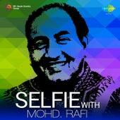 Selfie With Mohd. Rafi by Mohd. Rafi