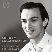 Muslim Magomayev: Arias from Operas by Muslim Magomayev